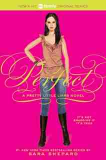 Pretty Little Liars #3: Perfect: Perfect by Sara Shepard