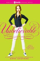 Book Pretty Little Liars #4: Unbelievable: Unbelievable by Sara Shepard