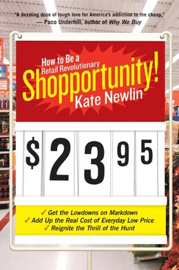 Book Shopportunity!: How to Be a Retail Revolutionary by Kate Newlin