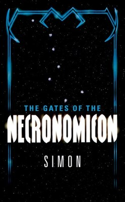 Book The Gates Of The Necronomicon: Gates Of The Necronomicon by Simon