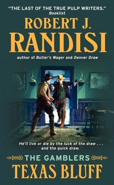 Texas Bluff: The Gamblers by Robert J. Randisi