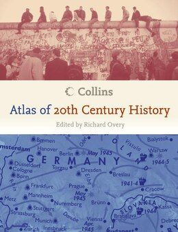 Book Collins Atlas Of 20th Century History by Richard Overy