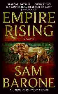 Empire Rising by Sam Barone