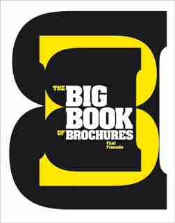 The Big Book Of Brochures by Freunde ( Funf Freunde (Five Friends)