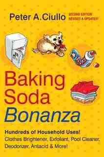 Baking Soda Bonanza, 2nd Edition by Peter A. Ciullo