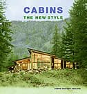 Cabins: The New Style: The New Style