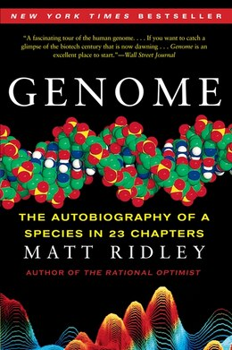 Book Genome: The Autobiography of a Species in 23 Chapters by Matt Ridley