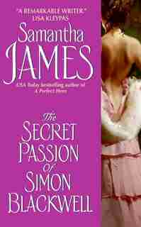 The Secret Passion Of Simon Blackwell by Samantha James