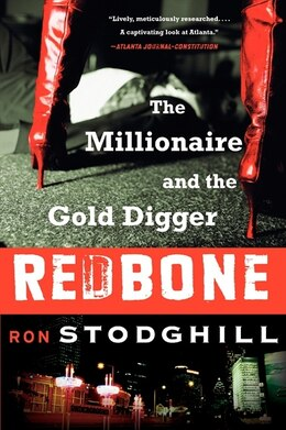 Book Redbone: The Millionaire and the Gold Digger by Ron Stodghill