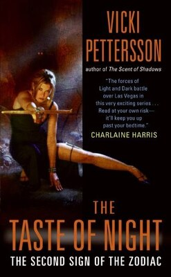 Book The Taste of Night: The Second Sign Of The Zodiac by Vicki Pettersson