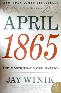 Book April 1865: The Month That Saved America by Jay Winik