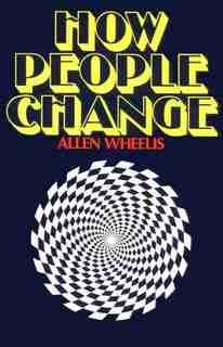 How People Change by Allen Wheelis