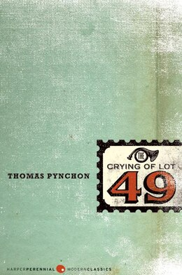 Book The Crying of Lot 49 by Thomas Pynchon