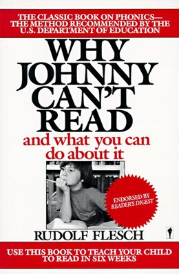 Book Why Johnny Can't Read?: And What You Can Do About It by Rudolf Flesch