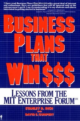 Book Business Plans That Win $: Lessons from the MIT Enterprise Forum by Stanley R. Rich