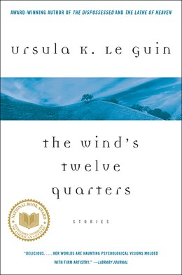 Book The Wind's Twelve Quarters: Stories by Ursula K. Le Guin