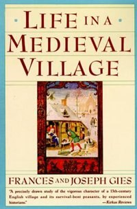 Book Life In A Medieval Village by Frances Gies