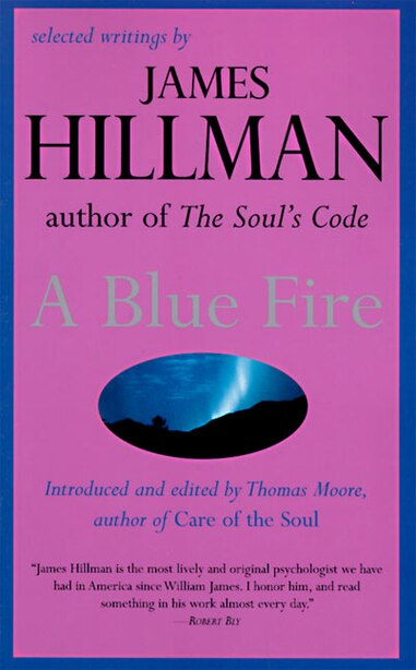 A Blue Fire by James Hillman