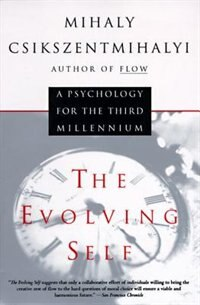 Book The Evolving Self by Mihaly Csikszentmihalyi