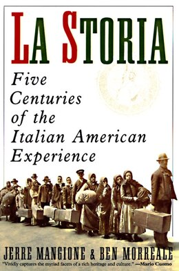 Book La Storia: Five Centuries Of The Italian American Experience by Jerre Mangione
