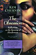 Book The Obsession: Reflections On The Tyranny Of Slenderness by Kim Chernin