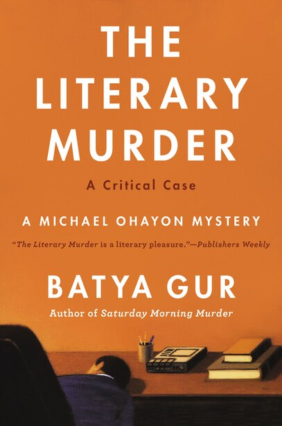 The Literary Murder: A Critical Case by Batya Gur