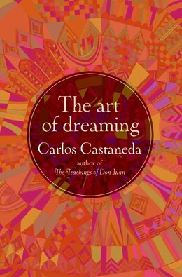 Book The Art Of Dreaming by CARLOS CASTANEDA