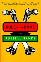 A Rule Of The Bone: Novel