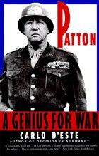 Patton: A Genius For War