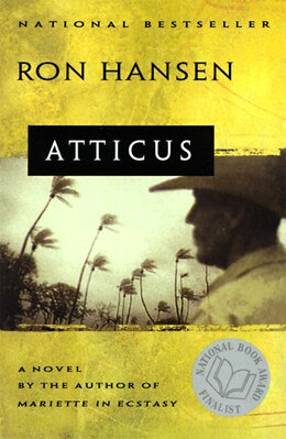 Book Atticus: A Novel by Ron Hansen