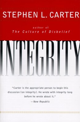Book Integrity by Stephen L. Carter