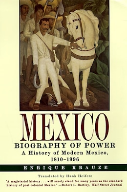 Book Mexico: Biography Of Power by Krauze, Enrique
