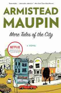 More Tales of the City: A Novel by Armistead Maupin