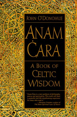 Book Anam Cara: A Book Of Celtic Wisdom by John O'donohue