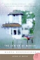 The Center Of Winter: A Novel