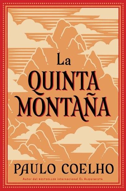 La Quinta Montana: La Quinta Montana by Paulo Coelho