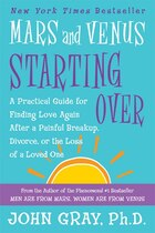 Mars And Venus Starting Over: A Practical Guide for Finding Love Again After a Painful Breakup…