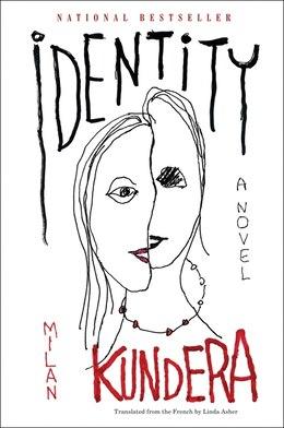 Book Identity: A Novel by Milan Kundera