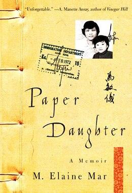 Book Paper Daughter: A Memoir by M. Elaine Mar