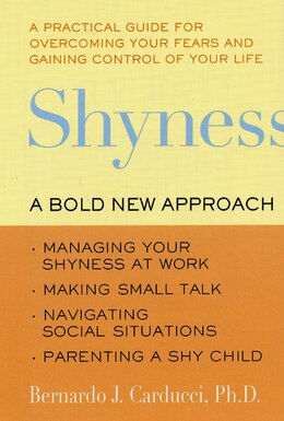 Book Shyness: A Bold New Approach by Bernardo J., Phd Carducci