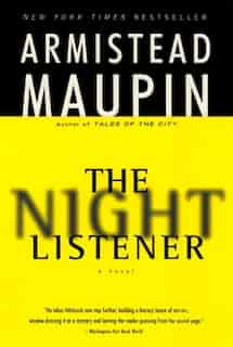 The Night Listener: A Novel by Armistead Maupin