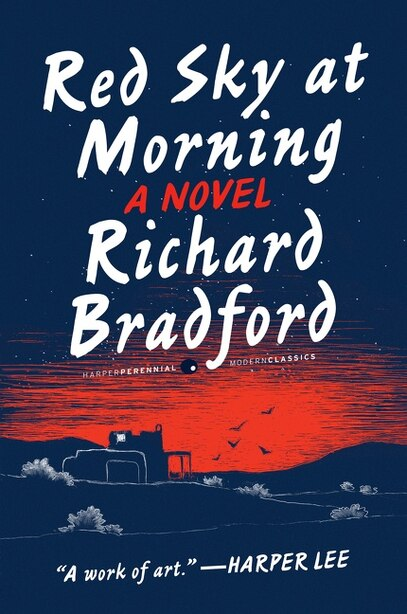 Red Sky at Morning: A Novel by Richard Bradford
