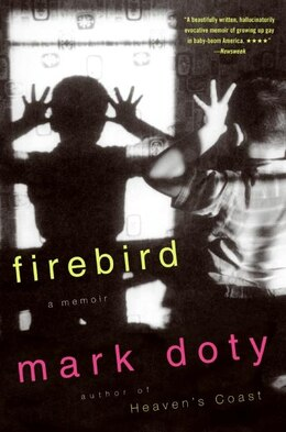 Book Firebird: A Memoir by Mark Doty