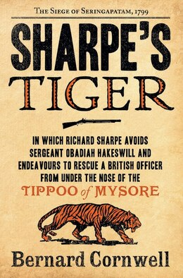 Book Sharpe's Tiger: The Siege of Seringapatam, 1799 by Bernard Cornwell