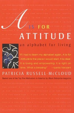 Book A Is For Attitude: An Alphabet for Living by Patricia Russell-mccloud