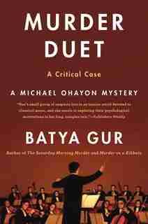 Murder Duet: A Musical Case by Batya Gur