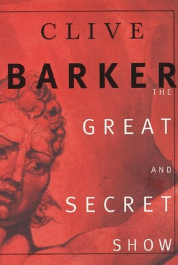 Book The Great And Secret Show by Clive Barker