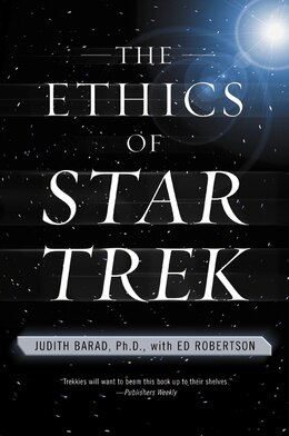 Book The Ethics Of Star Trek by Judith Barad