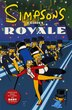 Simpsons Comics Royale: A Super-Sized Simpson Soiree by Matt Groening