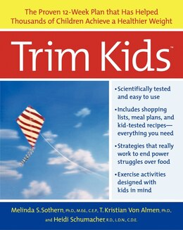 Book Trim Kids(Tm): The Proven 12-Week Plan That Has Helped Thousands of Children Achieve a Healthier… by Melinda S., Phd Sothern